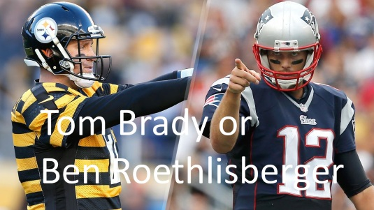 Draft Brady or Roethlisberger?